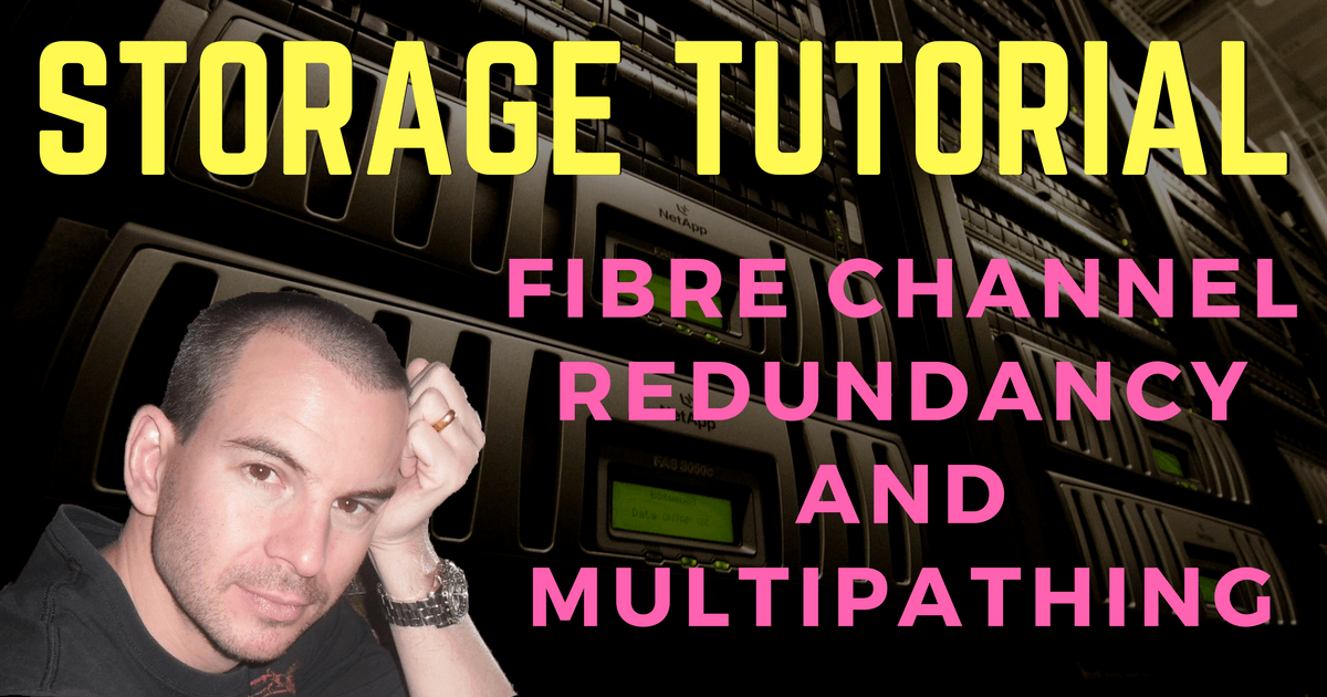Fibre Channel SAN Part 4 - Redundancy and Multipathing - FlackBox