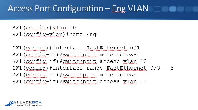 VLAN Access Ports - Cisco CCNA Tutorial - FlackBox