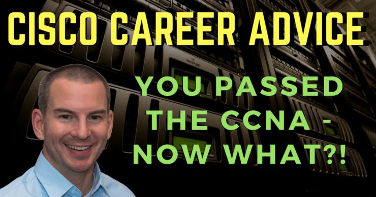 CCNA Certification Next Steps - What to Do After Passing the