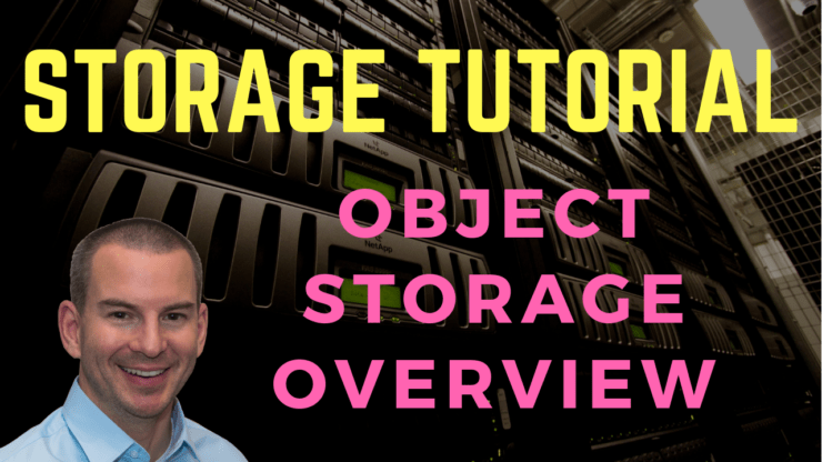 Object Storage Overview Tutorial