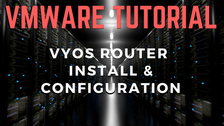 NetApp VyOS Router Install and Configuration