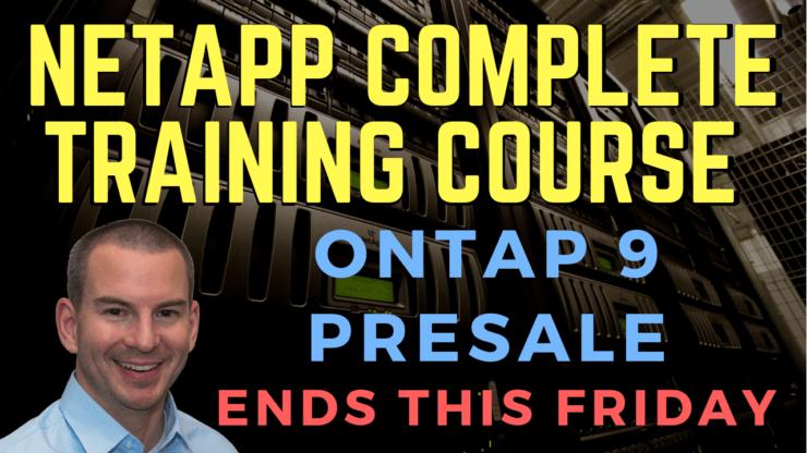 NetApp ONTAP 9 Course Presale