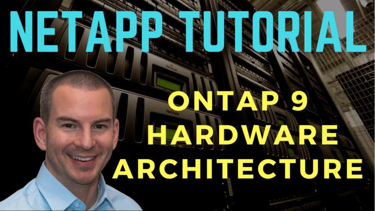 NetApp ONTAP Hardware Architecture