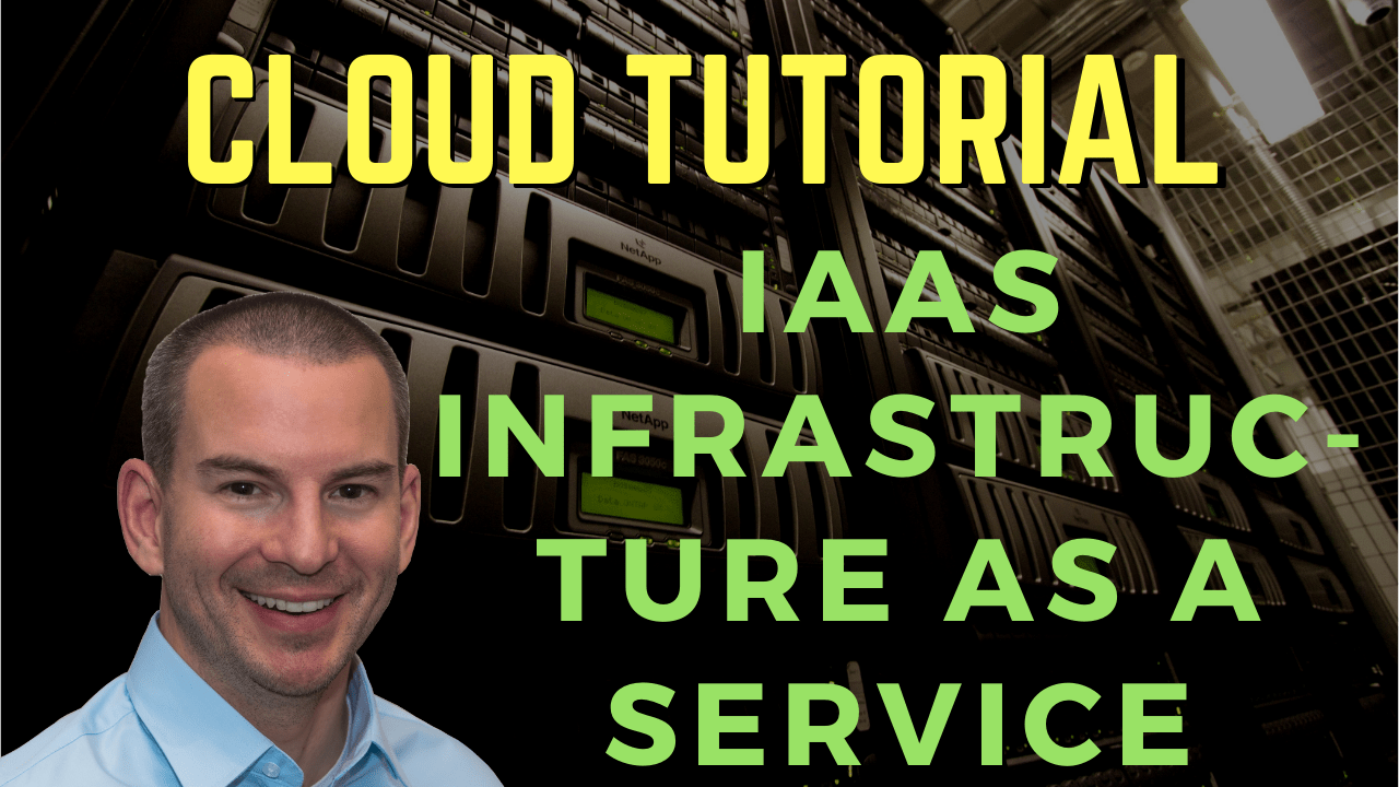 YouTube Cloud IaaS Infrastructure as a Service Tutorial