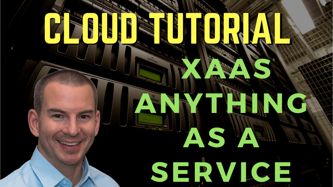 Youtube Cloud XaaS Anything as a Service Tutorial