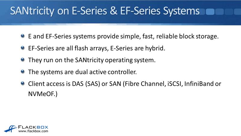 NetApp SANtricity Platforms Overview Tutorial - E and EF Series