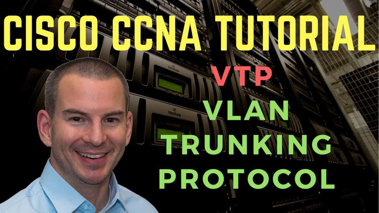 Cisco VTP VLAN Trunking Protocol Tutorial