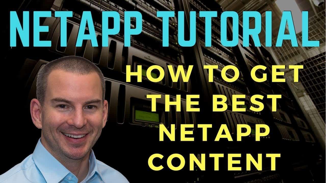 How to Get the Best NetApp Content - Quick & Easy Tutorial