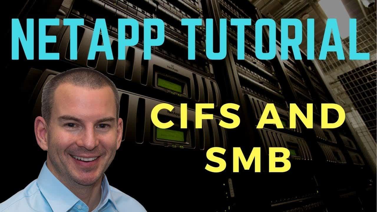 NetApp CIFS and SMB Storage Tutorial