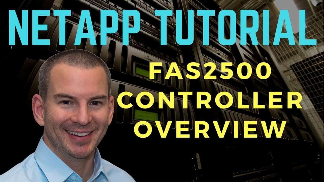 NetApp FAS2500 Overview - FAS2520, FAS2552, FAS2554