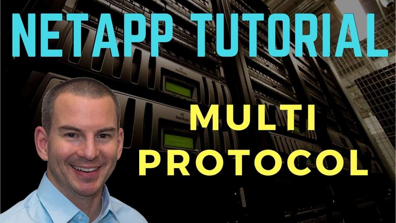 NetApp Multiprotocol Tutorial