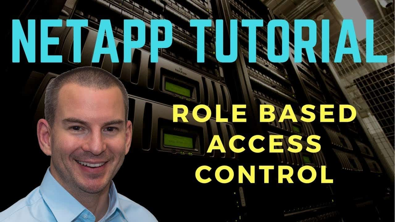 NetApp RBAC Role Based Access Control Tutorial