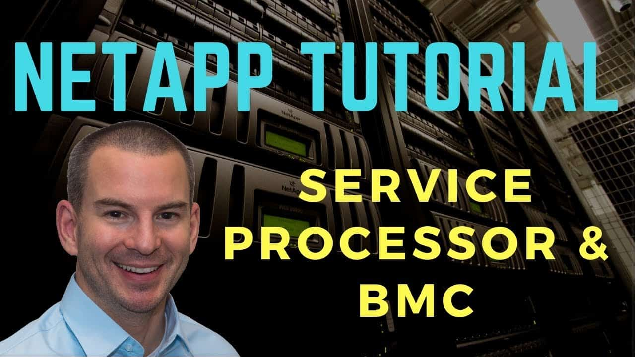 NetApp Service Processor and BMC Tutorial