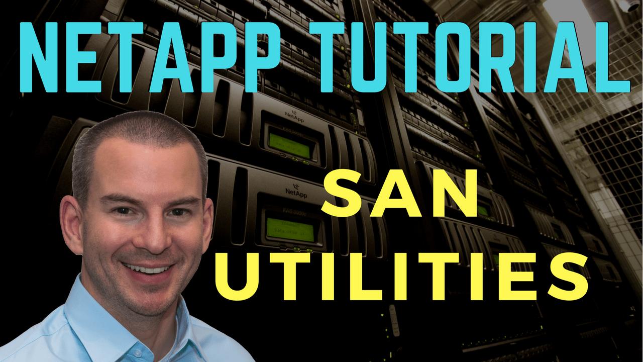 NetApp SAN Utilities